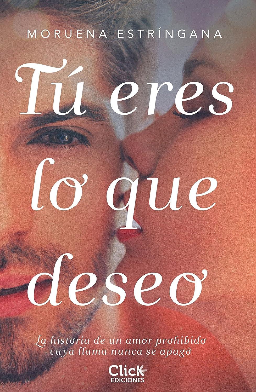 Tú eres lo que deseo eBook: Moruena Estríngana: Amazon.es: Tienda ...