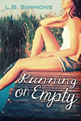 Running on Empty (Mending Hearts Book 1) Kindle Edition