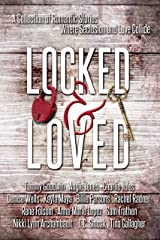 Locked and Loved: An Isolated Romance Collection Kindle Edition