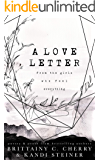 A Love Letter from the Girls Who Feel Everything (English Edition)