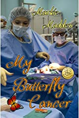 My Butterfly Cancer Kindle Edition