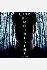 Under the Mountains: West Virginia Weird, Book 1 Audible Audiobook