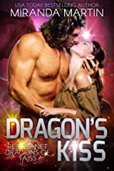 Dragon's Kiss: A SciFi Alien Romance (Red Planet Dragons of Tajss Book 5) Kindle Edition