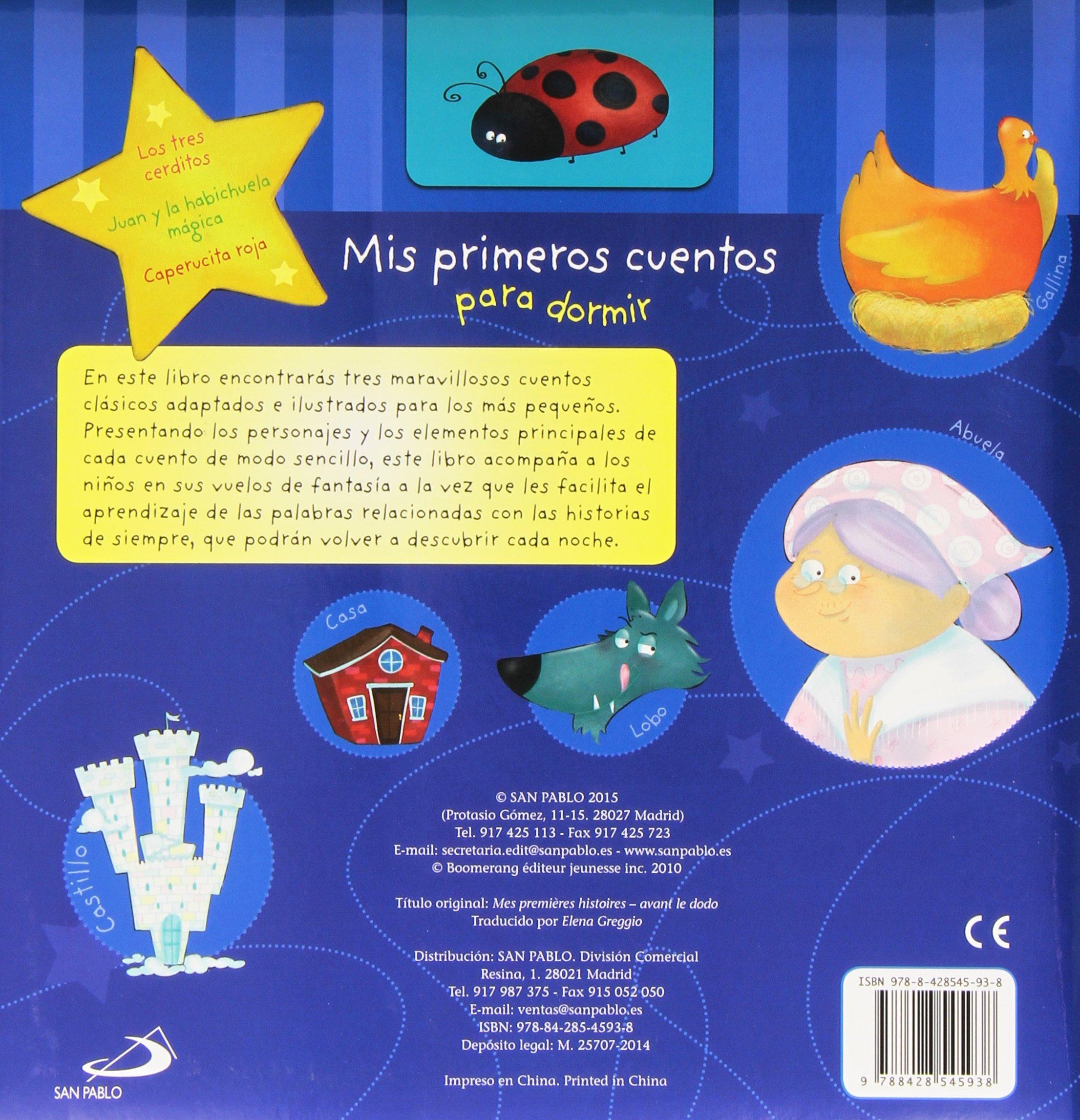 Mis primeros cuentos para dormir Cuentos infantiles - 9788428545938: Amazon.es: MIKA, Elena Greggio: Libros