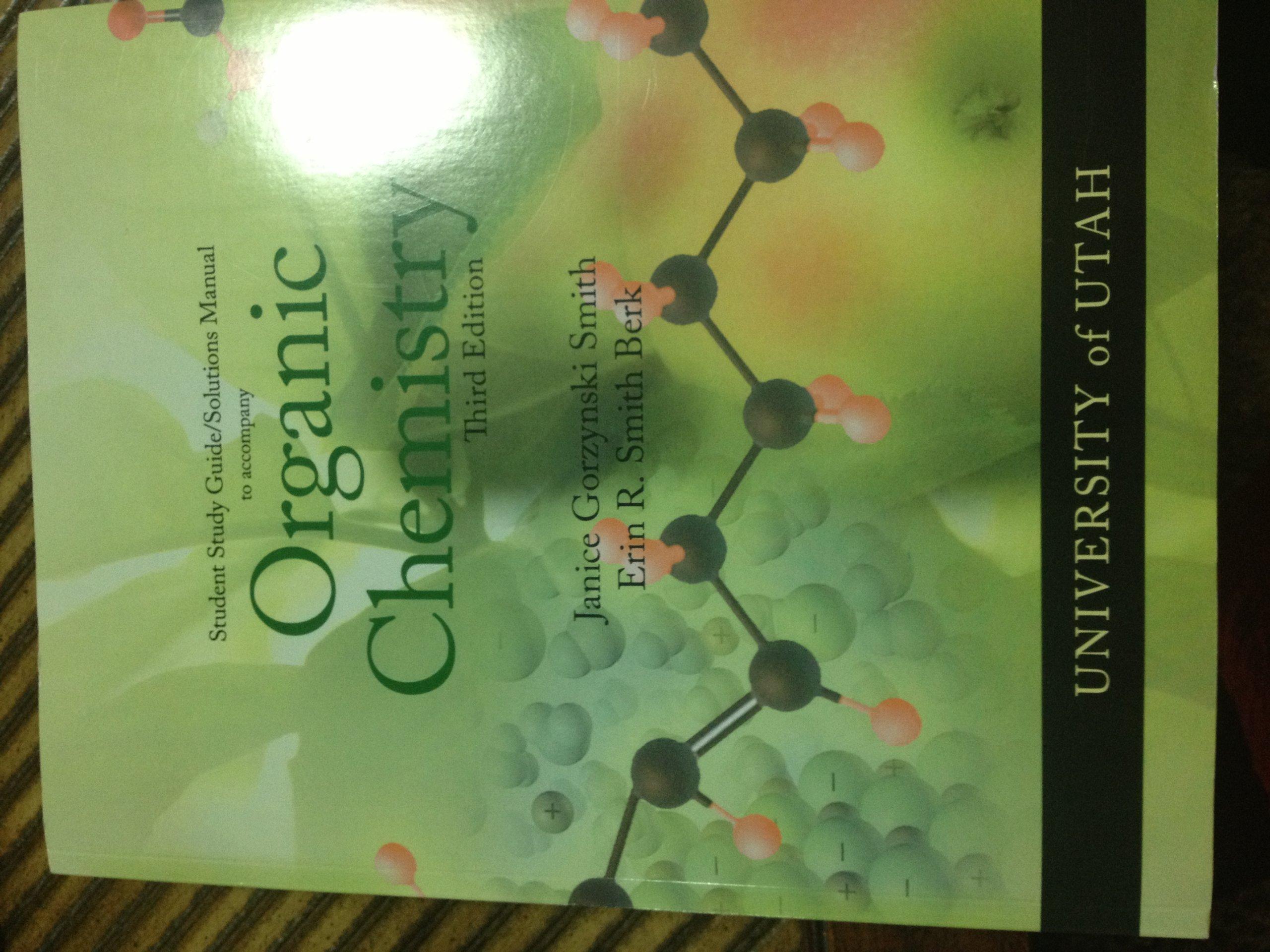Organic Chemistry - University of Utah with Solutions Manual: Janice  Gorzynski Smith: 9780077540104: Amazon.com: Books