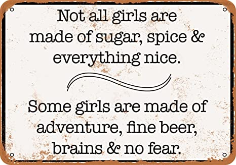 Some Girls are Made of Wit /& Wine /& All Things Fine Metal//Steel Wall Sign