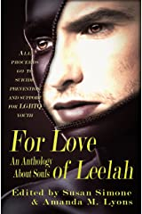 For Love of Leelah: An Anthology About Souls Kindle Edition