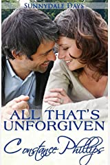 All That's Unforgiven (Sunnydale Days Book 4) Kindle Edition