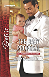 The Baby Proposal (Billionaires and Babies)