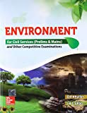 Environment for Civil Services Prelims and Mains and Other Competitive Examinations