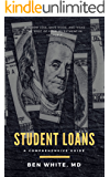 Student Loans: A Comprehensive Guide