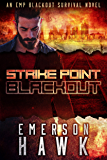 Strike Point - Blackout: An EMP Blackout Survival Novel (Book 1)