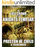 The Lost Crown of the Knights Templar (Order of the Black Sun Book 19)