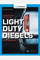 Modern Diesel Technology: Light Duty Diesels (MindTap Course List) Kindle Edition