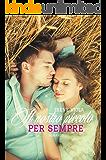 Il nostro piccolo per sempre (In the name of Love Vol. 2)