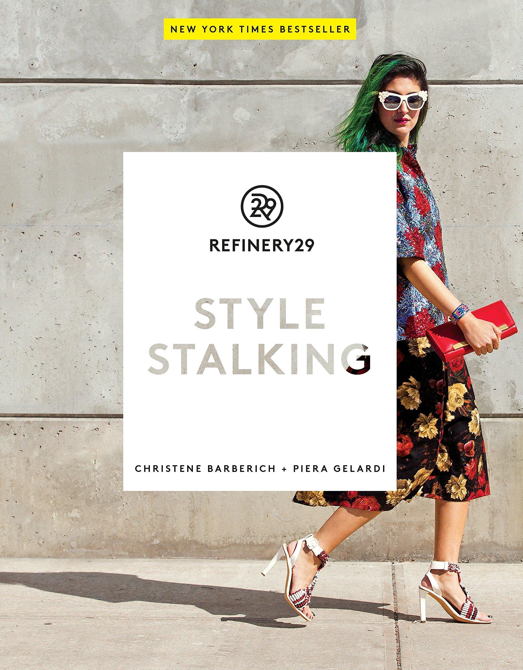 Download Refinery29: Style Stalking PDF