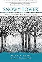 Snowy Tower: Parzival And The Wet Black Branch Of