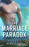 The Marriage Paradox (Unlikely Spies Book 2)