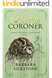 The Cheeky Coroner: Florence Nightingale Comedy Mystery - Book 3