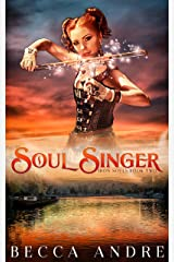 Soul Singer: Iron Souls, Book Two Kindle Edition