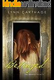 Betrayed (The Arnaud Legacy Book 2)