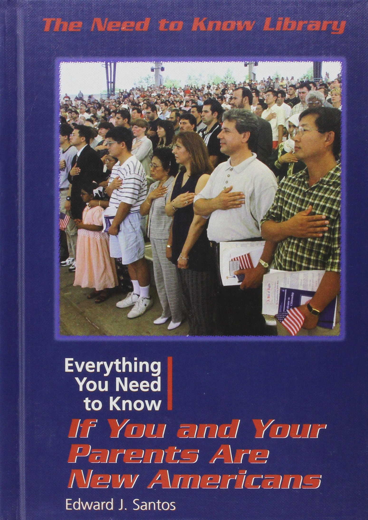 Read Online Everything You Need to Know If You and Your Parents Are New Americans (Need to Know Library) PDF