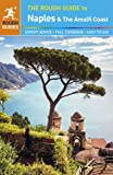 The Rough Guide to Naples and the Amalfi Coast (Rough Guides)