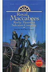 The Royal Maccabees Rocky Mountain Salvation Company, v3 (Settlement Series) Kindle Edition