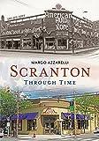 Scranton Through Time