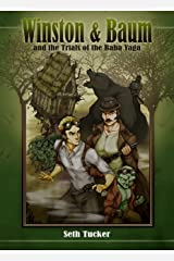 Winston & Baum and the Trials of the Baba Yaga (Winston & Baum Steampunk Adventures Book 4)