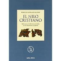 El nilo cristiano: Relaciones y tradiciones orientales en