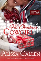 His Christmas Cowgirl (Wildflower Ranch Book 6) Kindle Edition