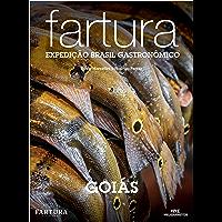 Fartura: Expedição Goiás (Expedição Brasil Gastronômico Livro 17)