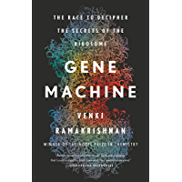 Gene Machine: The Race to Decipher the Secrets of the Ribosome (English Edition)