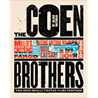 The Coen Brothers (Text-Only Edition): This Book Really Ties the Films Together
