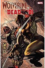 Wolverine vs. Deadpool (English Edition) eBook Kindle