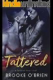 Tattered: A Brother's Best Friend Romance (Tattered Heart Duet Book 2)