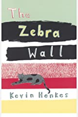 The Zebra Wall Kindle Edition