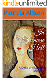 In Sycamore Hall: A Deke and Loomis Mystery