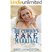 The Cowboy's Fake Marriage: A Clean Fake Relationship Romance Book One