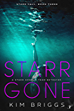 Starr Gone (Starr Fall Series Book 3)