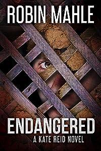 Endangered (A Kate Reid Novel Book 5)