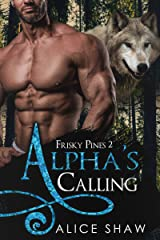 Alpha's Calling: An MM Mpreg Romance (Frisky Pines Book 2) Kindle Edition
