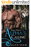 Alpha's Calling: An MM Mpreg Romance (Frisky Pines Book 2)