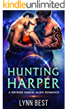 Hunting Harper: An Alien Abduction Reverse Harem Romance (The Cartharian Series Book 2)