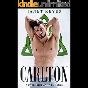 Carlton: A Dark Irish Mafia Romance
