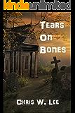Tears on Bones