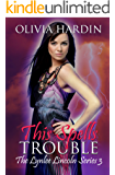 This Spells Trouble (The Lynlee Lincoln Series Book 3)