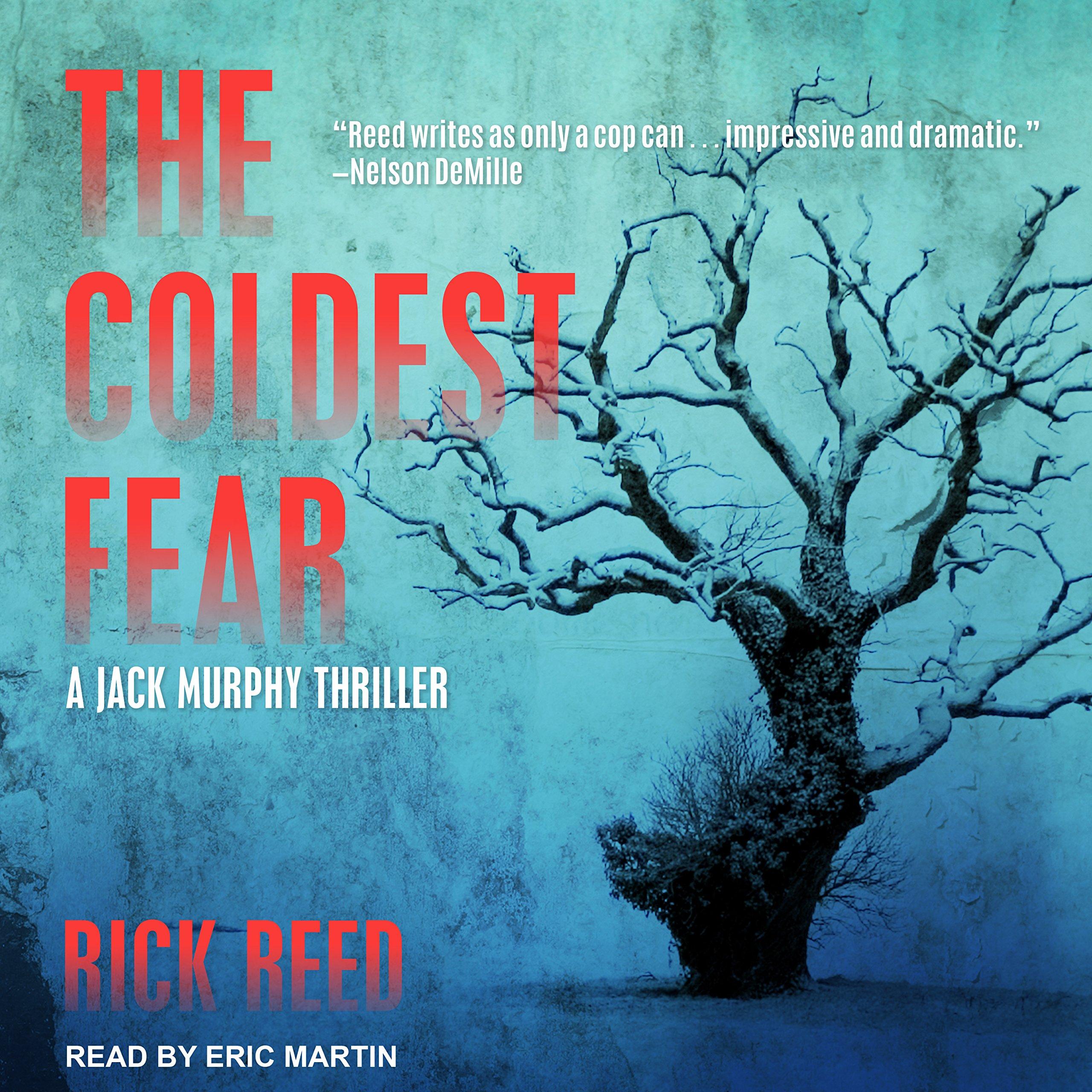 Read Online The Coldest Fear (Jack Murphy Thriller) pdf