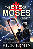The Eye of Moses (The Vatican Knights Series Book 22)